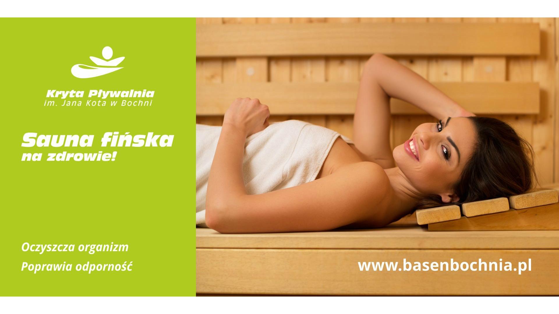 Sauna fińska czynna pn-czw 19-21, a pt, sb, nd 17-21