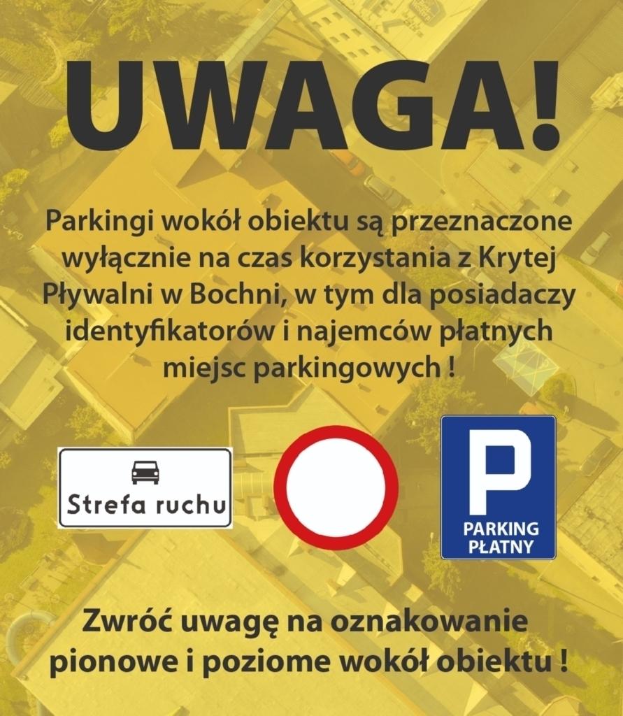 UWAGA, parkingi wokół obiektu są przeznaczone WYŁĄCZNIE na czas korzystania z pływalni oraz dla osób posiadających stosowne WAŻNE identyfikatory parkingowe.